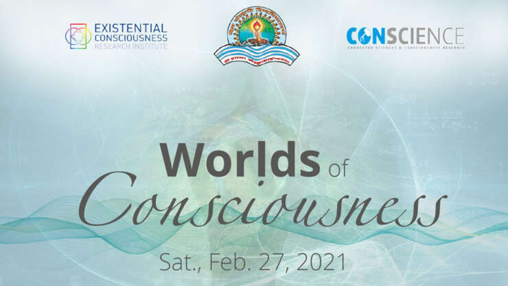 WORLDS OF CONSCIOUSNESS